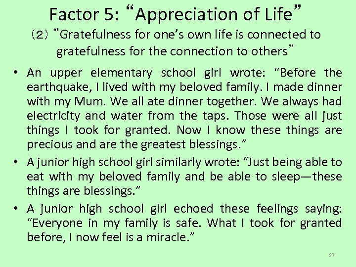 "Factor 5: ""Appreciation of Life"" (2) ""Gratefulness for one's own life is connected to"