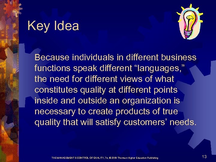 """Key Idea Because individuals in different business functions speak different """"languages, """" the need"""