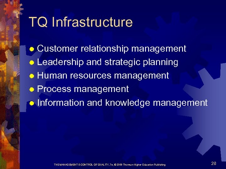 TQ Infrastructure ® Customer relationship management ® Leadership and strategic planning ® Human resources