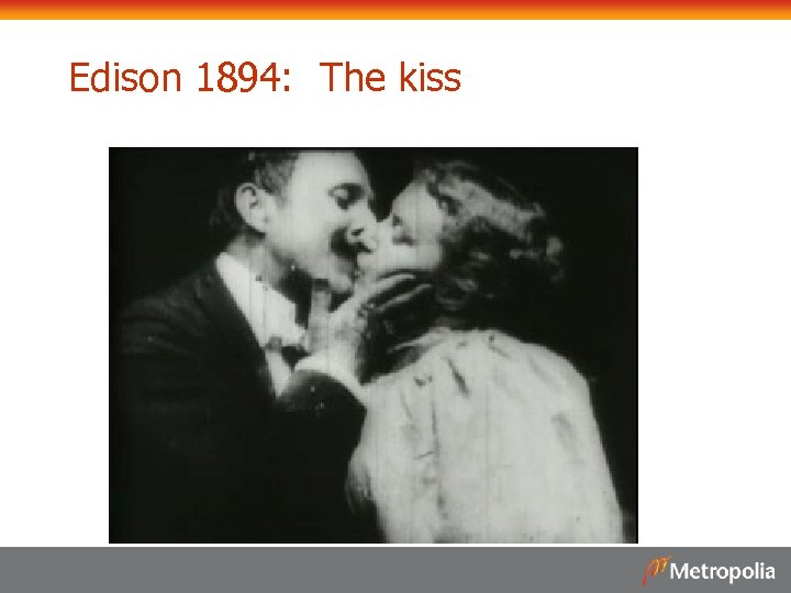 Edison 1894: The kiss