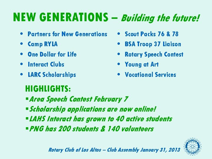 NEW GENERATIONS – Building the future! • • • Partners for New Generations Camp