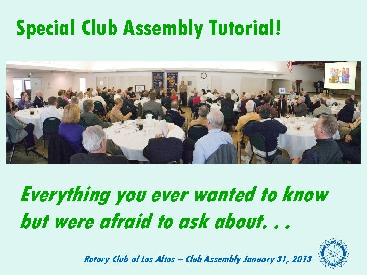 Special Club Assembly Tutorial! Everything you ever wanted to know but were afraid to