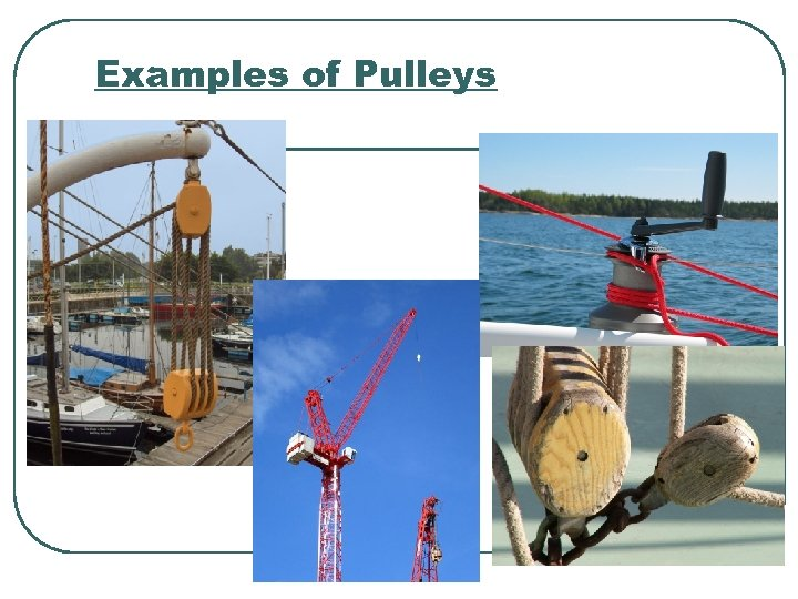 Examples of Pulleys