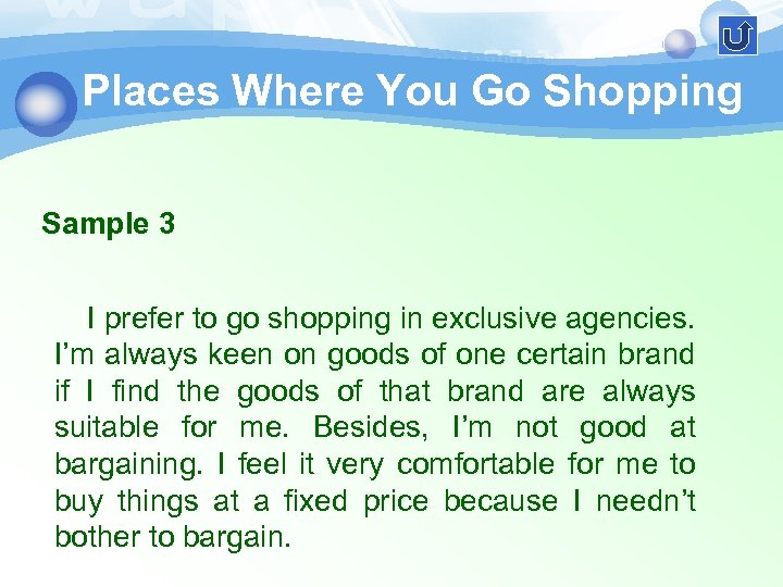 Places Where You Go Shopping Sample 3 I prefer to go shopping in exclusive