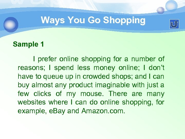 Ways You Go Shopping Sample 1 I prefer online shopping for a number of