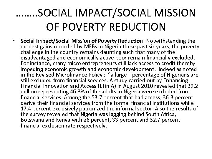 ……. . SOCIAL IMPACT/SOCIAL MISSION OF POVERTY REDUCTION • Social Impact/Social Mission of Poverty