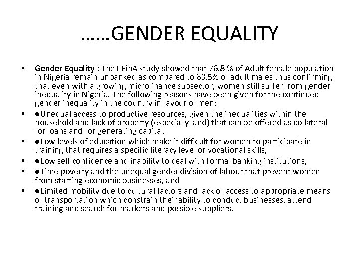 ……GENDER EQUALITY • • • Gender Equality : The EFin. A study showed that