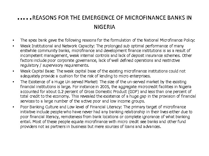 …. . REASONS FOR THE EMERGENCE OF MICROFINANCE BANKS IN NIGERIA • • •
