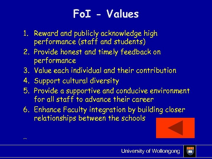 Fo. I - Values 1. Reward and publicly acknowledge high performance (staff and students)