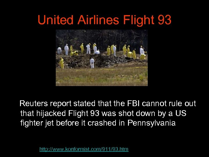 United Airlines Flight 93 Reuters report stated that the FBI cannot rule out that