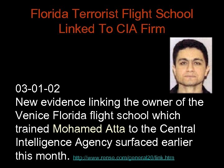 Florida Terrorist Flight School Linked To CIA Firm 03 -01 -02 New evidence linking