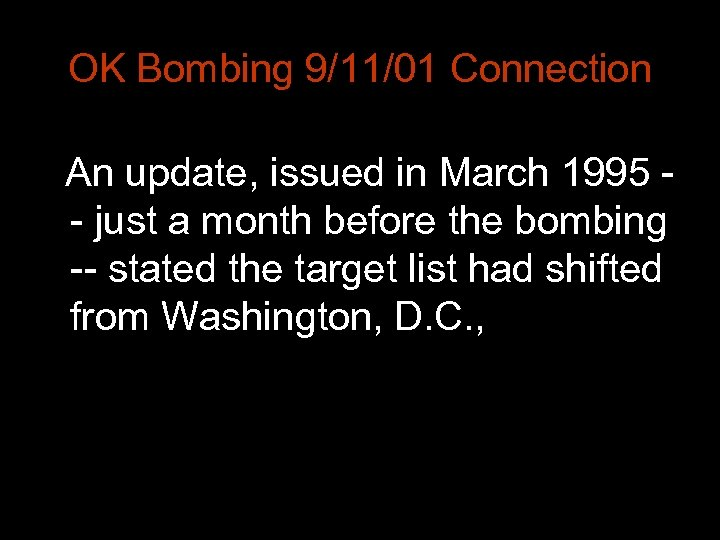 OK Bombing 9/11/01 Connection An update, issued in March 1995 - just a month
