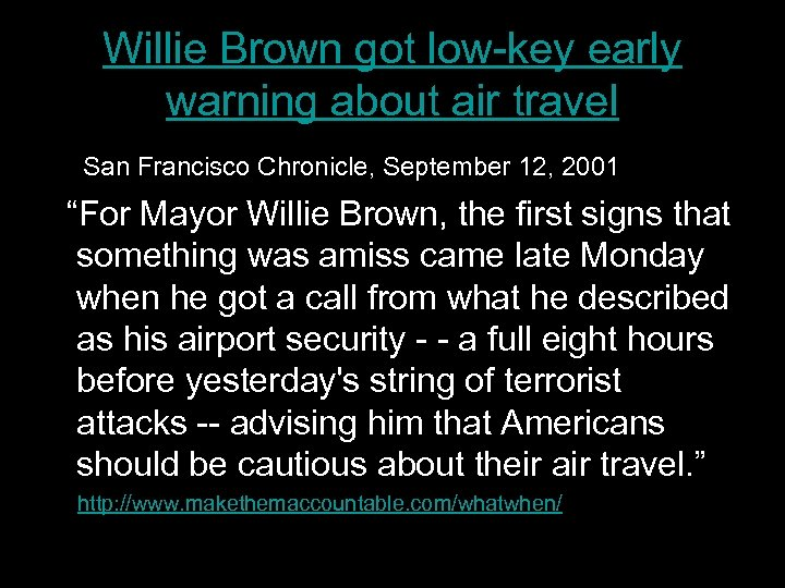 Willie Brown got low-key early warning about air travel San Francisco Chronicle, September 12,