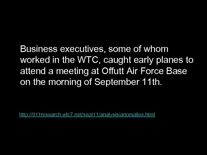 Business executives, some of whom worked in the WTC, caught early planes to