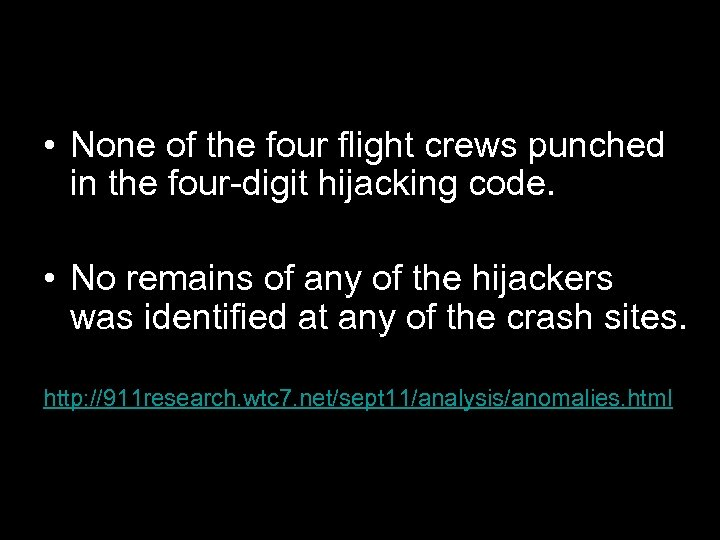 • None of the four flight crews punched in the four-digit hijacking code.