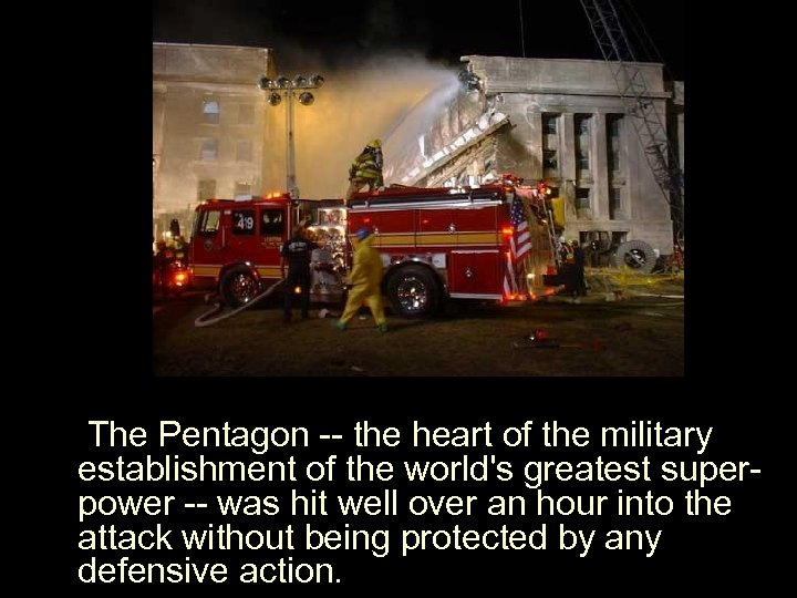 The Pentagon -- the heart of the military establishment of the world's greatest