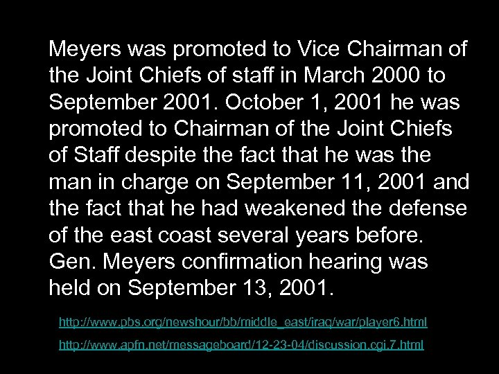 Meyers was promoted to Vice Chairman of the Joint Chiefs of staff in