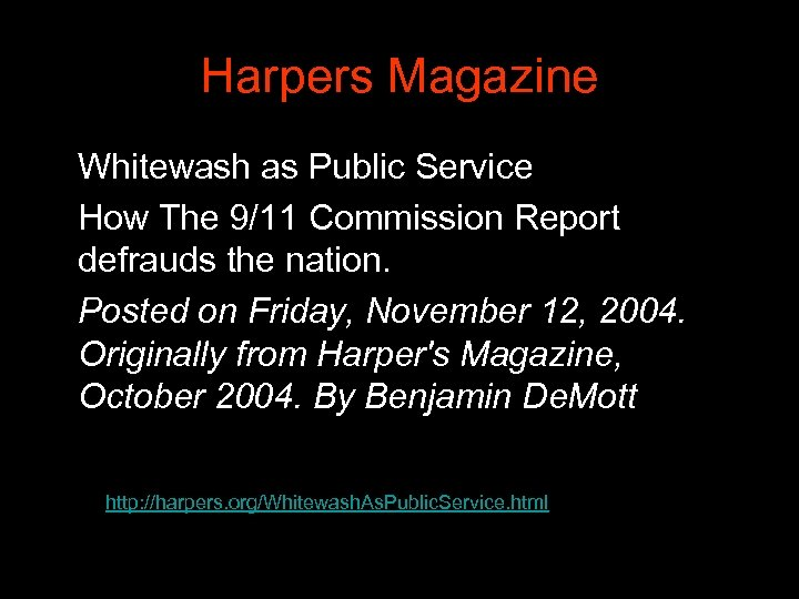 Harpers Magazine Whitewash as Public Service How The 9/11 Commission Report defrauds the nation.