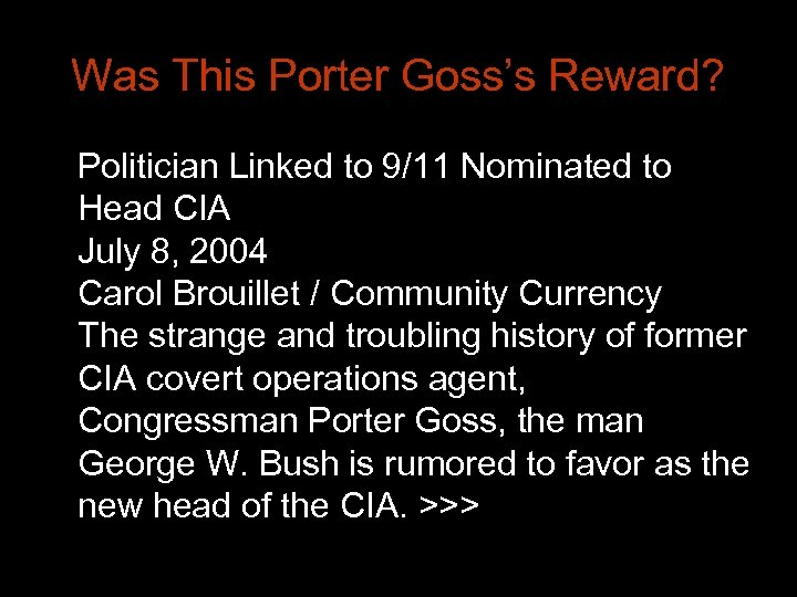 Was This Porter Goss's Reward? Politician Linked to 9/11 Nominated to Head CIA July