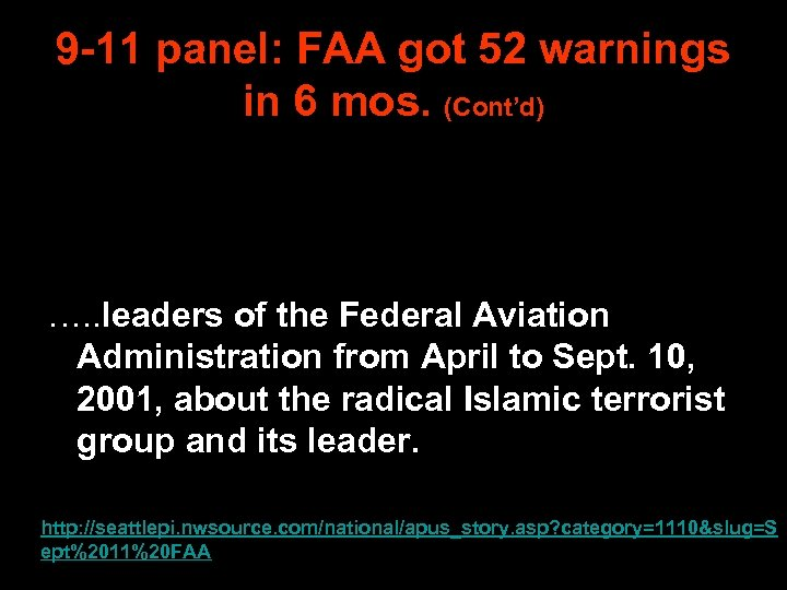 9 -11 panel: FAA got 52 warnings in 6 mos. (Cont'd) …. . leaders