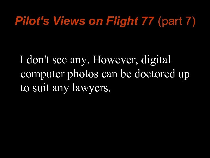 Pilot's Views on Flight 77 (part 7) I don't see any. However, digital computer