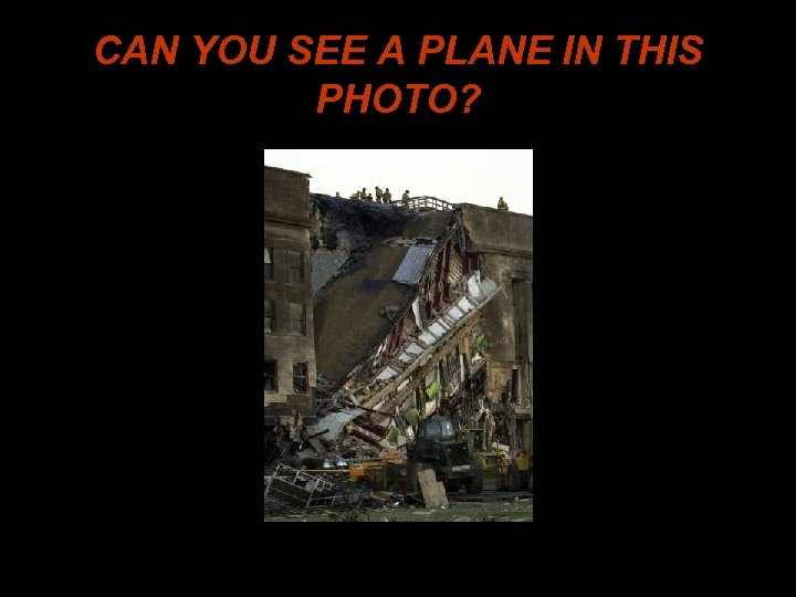 CAN YOU SEE A PLANE IN THIS PHOTO?