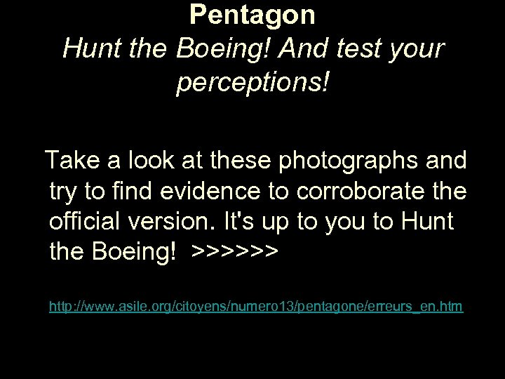 Pentagon Hunt the Boeing! And test your perceptions! Take a look at these photographs