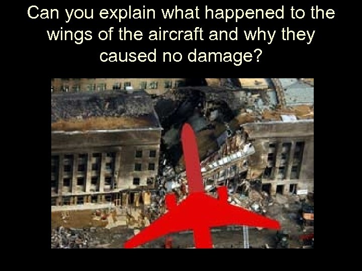 Can you explain what happened to the wings of the aircraft and why they