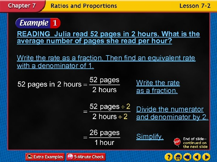 READING Julia read 52 pages in 2 hours. What is the average number of