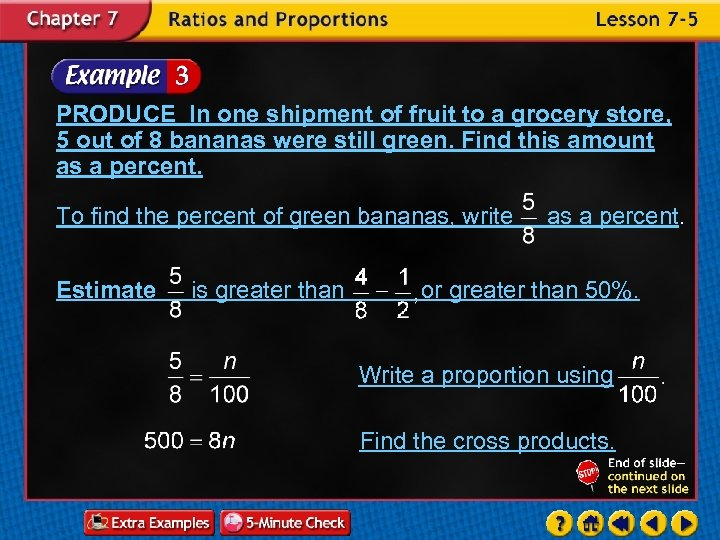 PRODUCE In one shipment of fruit to a grocery store, 5 out of 8