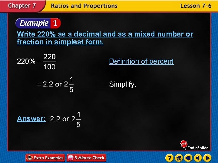 Write 220% as a decimal and as a mixed number or fraction in simplest