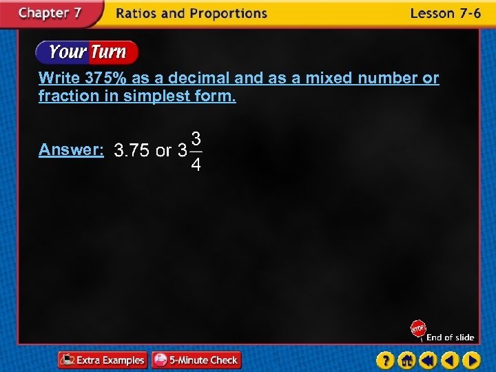 Write 375% as a decimal and as a mixed number or fraction in simplest