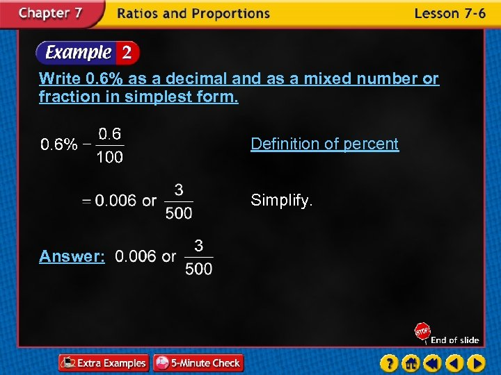 Write 0. 6% as a decimal and as a mixed number or fraction in
