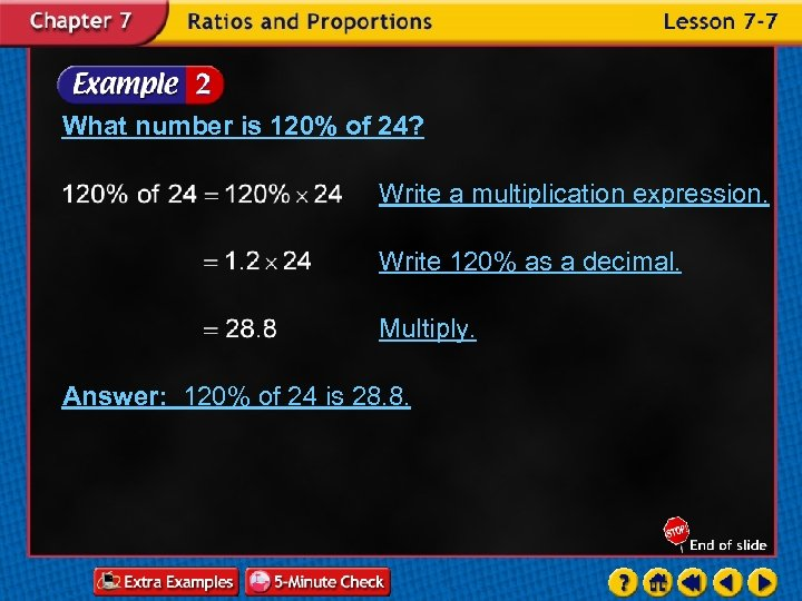 What number is 120% of 24? Write a multiplication expression. Write 120% as a