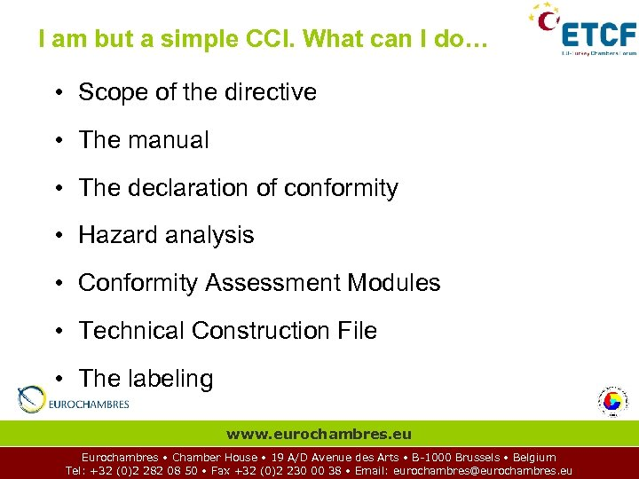 I am but a simple CCI. What can I do… • Scope of the