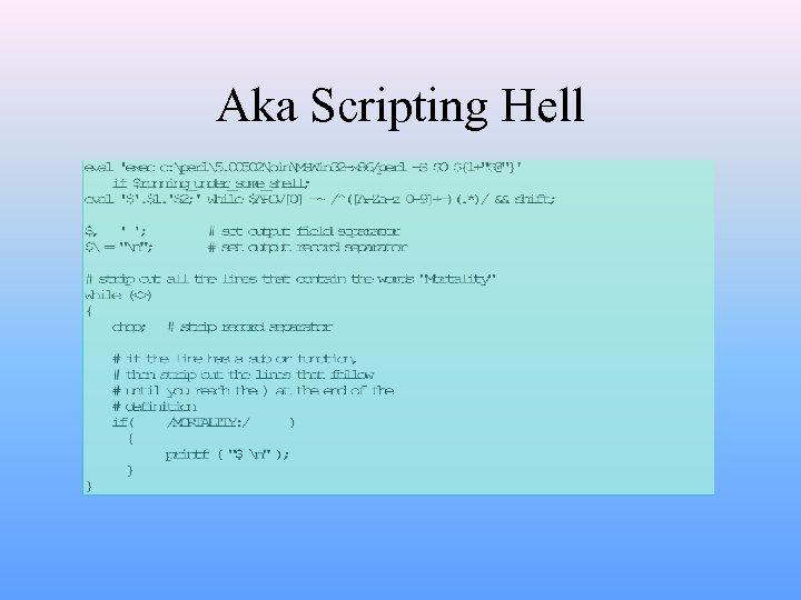 Aka Scripting Hell