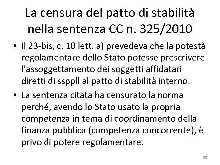 La censura del patto di stabilità nella sentenza CC n. 325/2010 • Il 23