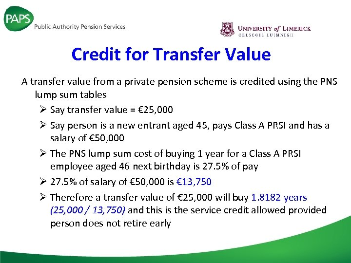 Credit for Transfer Value A transfer value from a private pension scheme is credited