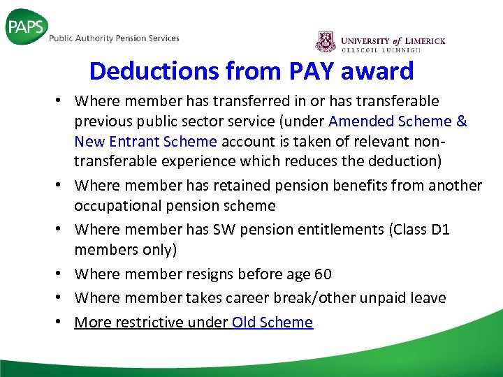 Deductions from PAY award • Where member has transferred in or has transferable previous