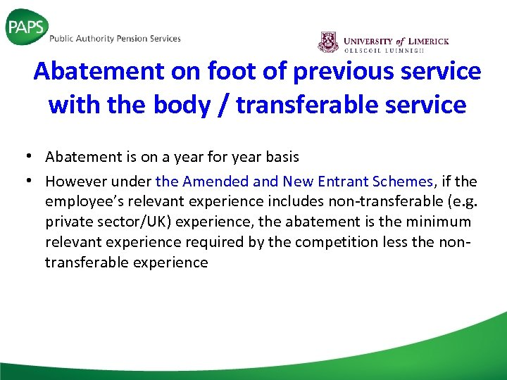 Abatement on foot of previous service with the body / transferable service • Abatement