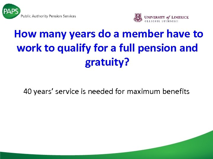 How many years do a member have to work to qualify for a full