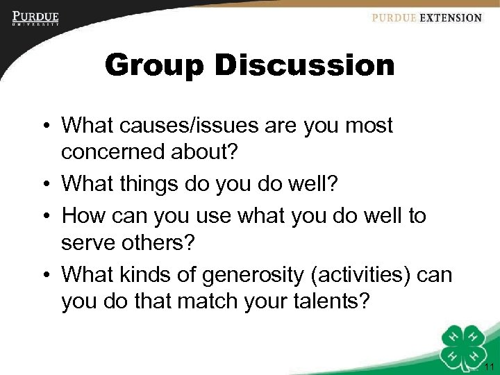 Group Discussion • What causes/issues are you most concerned about? • What things do