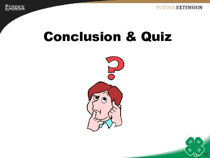 Conclusion & Quiz 13