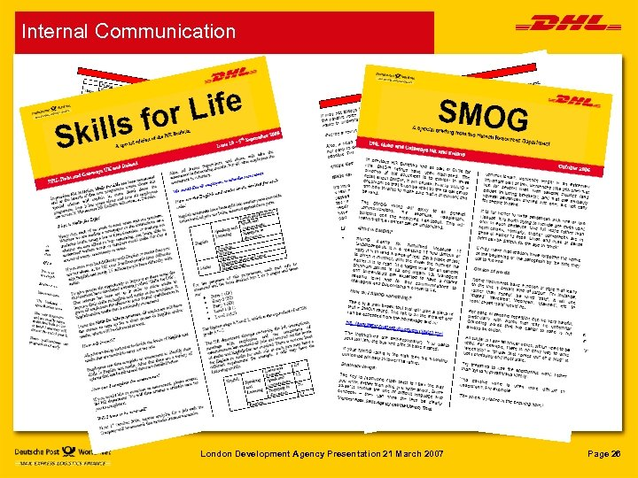 Internal Communication London Development Agency Presentation 21 March 2007 Page 26