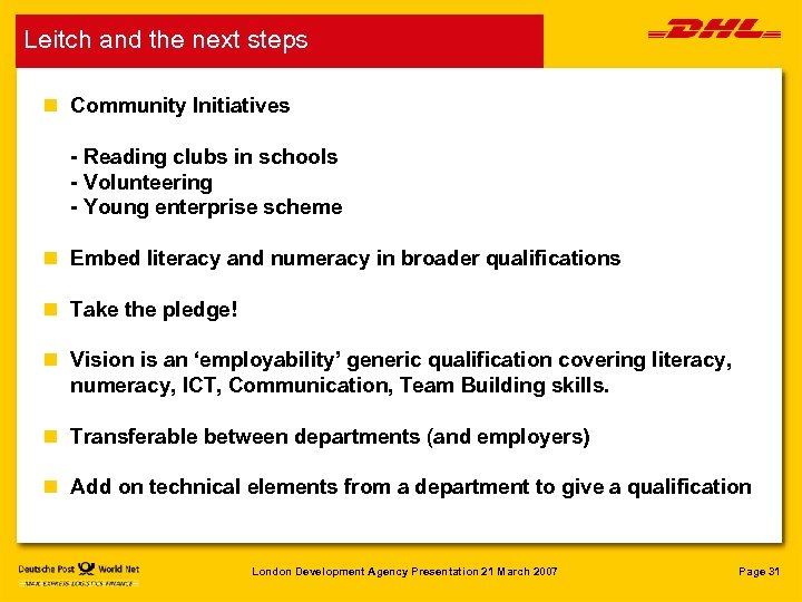 Leitch and the next steps n Community Initiatives - Reading clubs in schools -