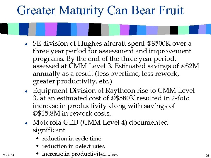 Greater Maturity Can Bear Fruit l l l Topic 14 SE division of Hughes