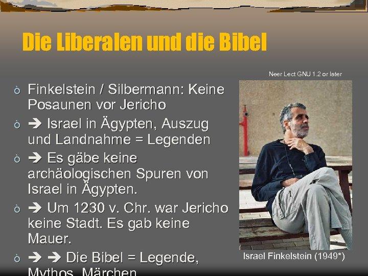 Die Liberalen und die Bibel Neer Lect GNU 1. 2 or later ò ò