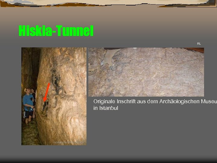 Hiskia-Tunnel RL Originale Inschrift aus dem Archäologischen Museu in Istanbul