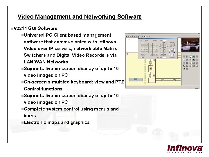 Video Management and Networking Software n. V 2214 GUI Software n. Universal PC Client