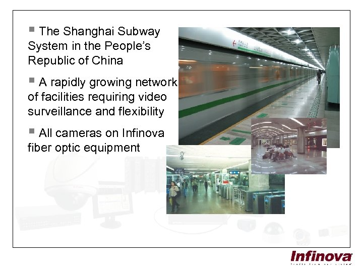§ The Shanghai Subway System in the People's Republic of China § A rapidly